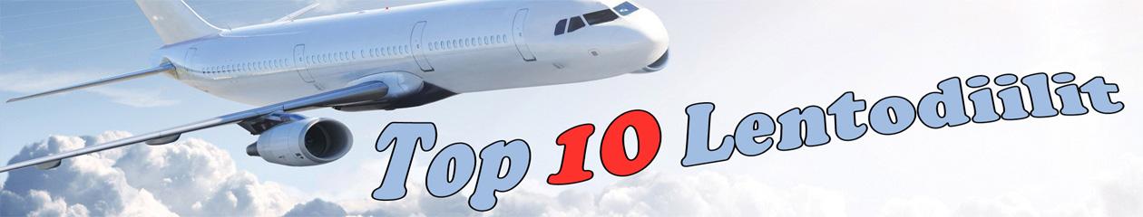 Top 10 Lentodiilit